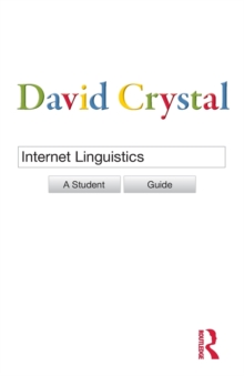 Internet Linguistics : A Student Guide, Paperback Book