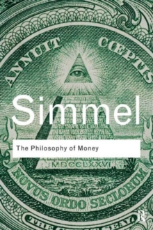 The Philosophy of Money, Paperback Book
