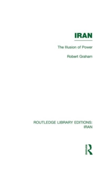 Iran : The Illusion of Power, Hardback Book