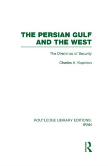 The Persian Gulf and the West, Hardback Book