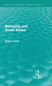 Neutrality and Small States, Hardback Book