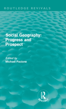 Social Geography : Progress and Prospect, Hardback Book