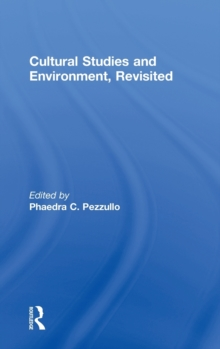 Cultural Studies and Environment, Revisited, Hardback Book