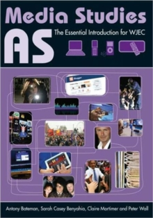 AS Media Studies : The Essential Introduction for WJEC, Paperback Book