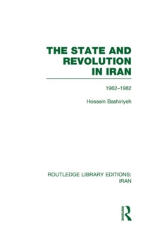 The State and Revolution in Iran, Hardback Book