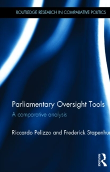 Parliamentary Oversight Tools : A Comparative Analysis, Hardback Book