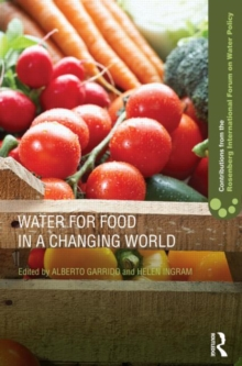 Water for Food in a Changing World, Hardback Book