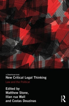 New Critical Legal Thinking : Law and the Political, Hardback Book