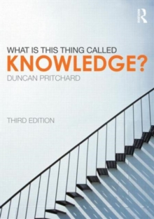 What is This Thing Called Knowledge?, Paperback Book