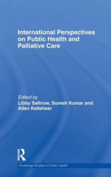 International Perspectives on Public Health and Palliative Care, Hardback Book
