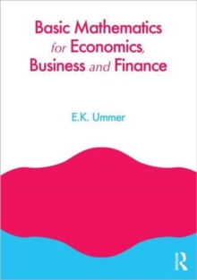 Basic Mathematics for Economics, Business and Finance, Paperback / softback Book