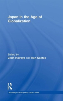 Japan in the Age of Globalization, Hardback Book