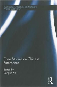 Case Studies on Chinese Enterprises, Hardback Book