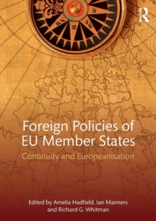 Foreign Policies of EU Member States : Continuity and Europeanisation, Paperback / softback Book