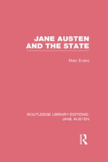 Jane Austen and the State, Hardback Book