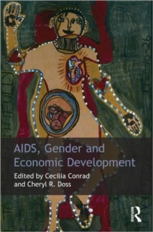 AIDS, Gender and Economic Development, Paperback / softback Book
