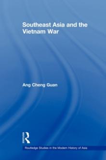 Southeast Asia and the Vietnam War, Paperback / softback Book