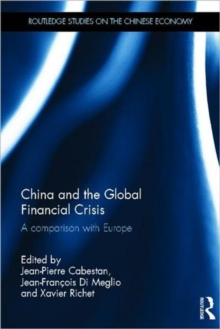 China and the Global Financial Crisis : A Comparison with Europe, Hardback Book