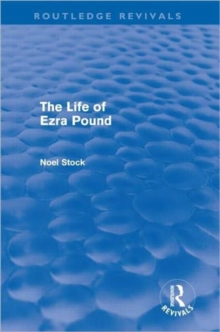 The Life of Ezra Pound, Hardback Book