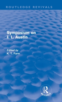 Symposium on J. L. Austin, Hardback Book