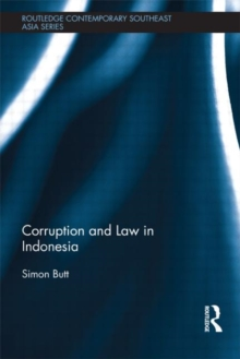 Corruption and Law in Indonesia, Hardback Book