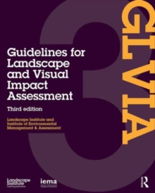 Guidelines for Landscape and Visual Impact Assessment, Hardback Book