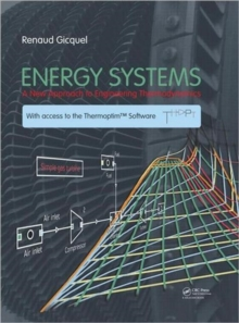 Energy Systems : A New Approach to Engineering Thermodynamics, Hardback Book