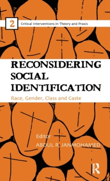 Reconsidering Social Identification : Race, Gender, Class and Caste, Hardback Book