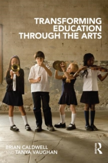 Transforming Education through the Arts, Paperback / softback Book