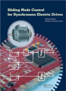 Sliding Mode Control for Synchronous Electric Drives, Hardback Book