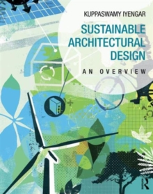 Sustainable Architectural Design : An Overview, Paperback / softback Book