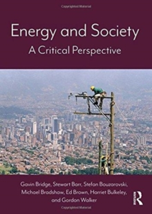 Energy and Society : A Critical Perspective, Paperback / softback Book