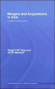Mergers and Acquisitions in Asia : A Global Perspective, Hardback Book