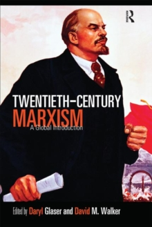 Twentieth-Century Marxism : A Global Introduction, Paperback / softback Book