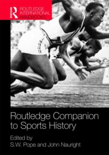 Routledge Companion to Sports History, Hardback Book