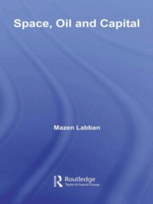Space, Oil and Capital, Hardback Book
