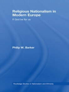 Religious Nationalism in Modern Europe : If God be for Us, Hardback Book