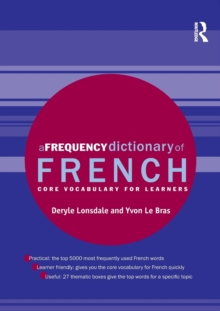 A Frequency Dictionary of French : Core Vocabulary for Learners, Paperback Book