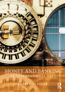 Money and Banking : An International Text, Paperback / softback Book