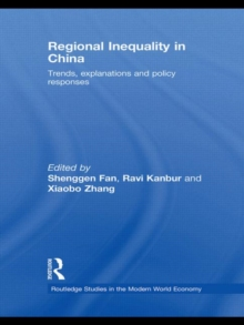 Regional Inequality in China : Trends, Explanations and Policy Responses, Hardback Book