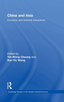 China and Asia : Economic and Financial Interactions, Hardback Book
