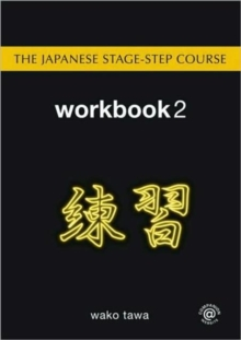 The Japanese Stage-Step Course: Workbook 2, Paperback / softback Book