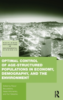 Optimal Control of Age-structured Populations in Economy, Demography, and the Environment, Hardback Book