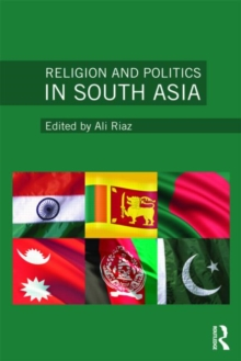 Religion and Politics in South Asia, Paperback / softback Book