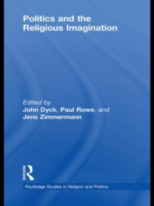 Politics and the Religious Imagination, Hardback Book