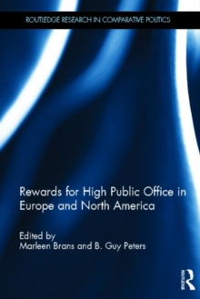 Rewards for High Public Office in Europe and North America, Hardback Book