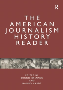 The American Journalism History Reader, Paperback / softback Book