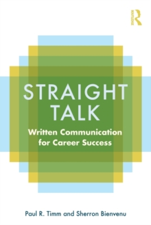 Straight Talk : Written Communication for Career Success, Paperback / softback Book