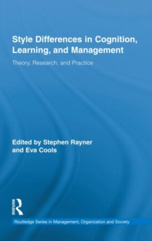 Style Differences in Cognition, Learning, and Management : Theory, Research, and Practice, Hardback Book