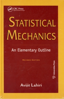 Statistical Mechanics : An Elementary Outline, Hardback Book
